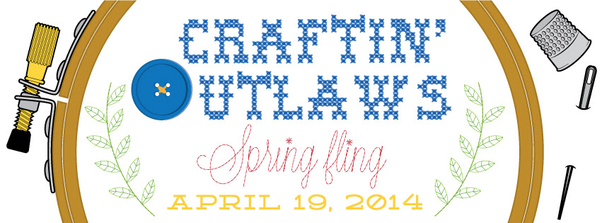 Craftin' Outlaws Spring Fling April 19th