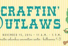 Craftin' Outlaws Nov. 15
