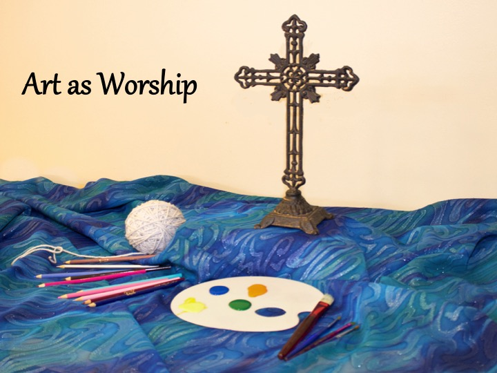 Art as Worship
